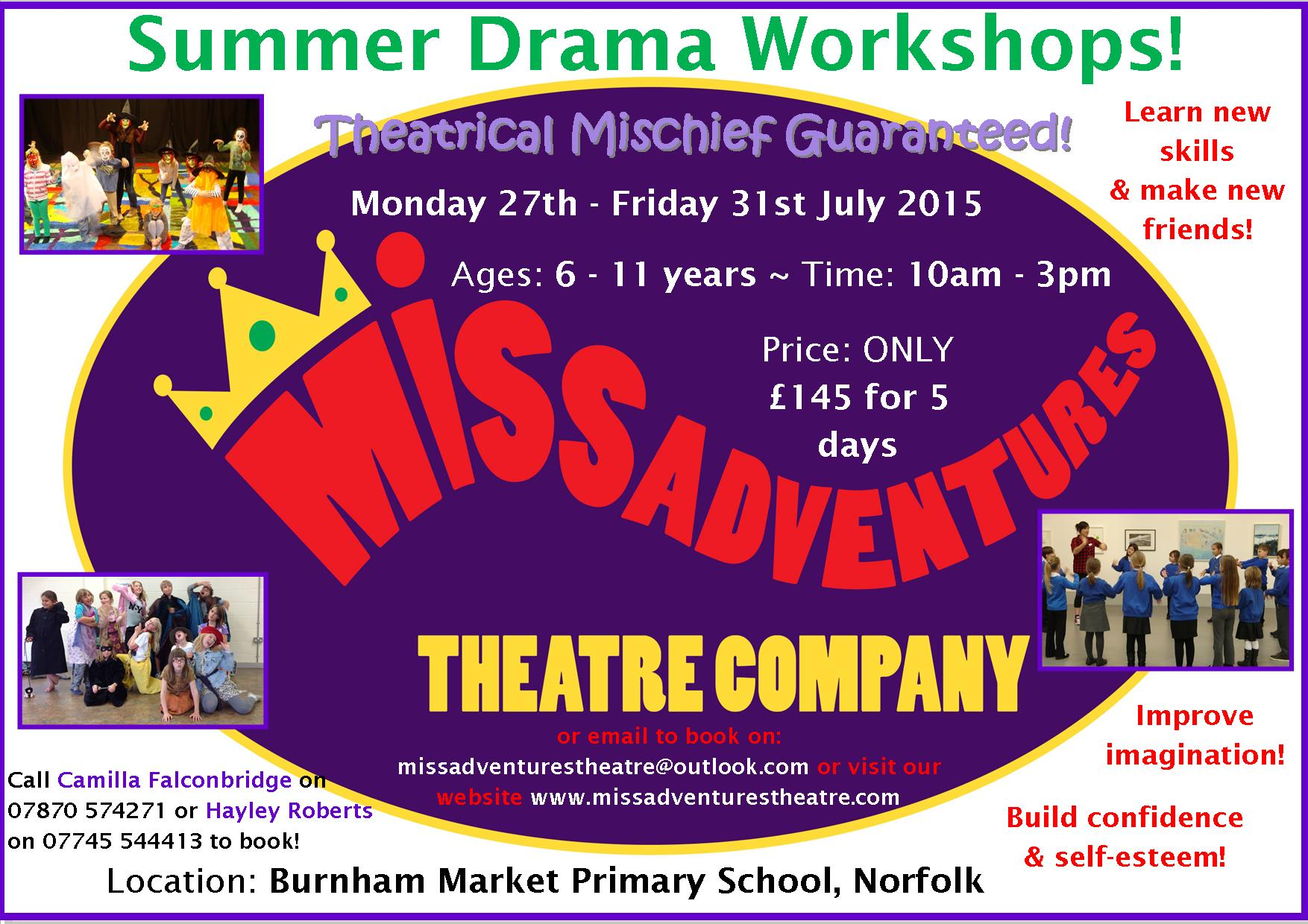 Summer Holiday Drama Workshops, Burnham Market Primary School, Friars Lane, Burnham Market, Norfolk PE31 8JA | Summer Holiday Drama Workshops for 6-11 yr olds with MissAdventures Theatre Company | childrens event, workshops, drama, holiday, course, theatre
